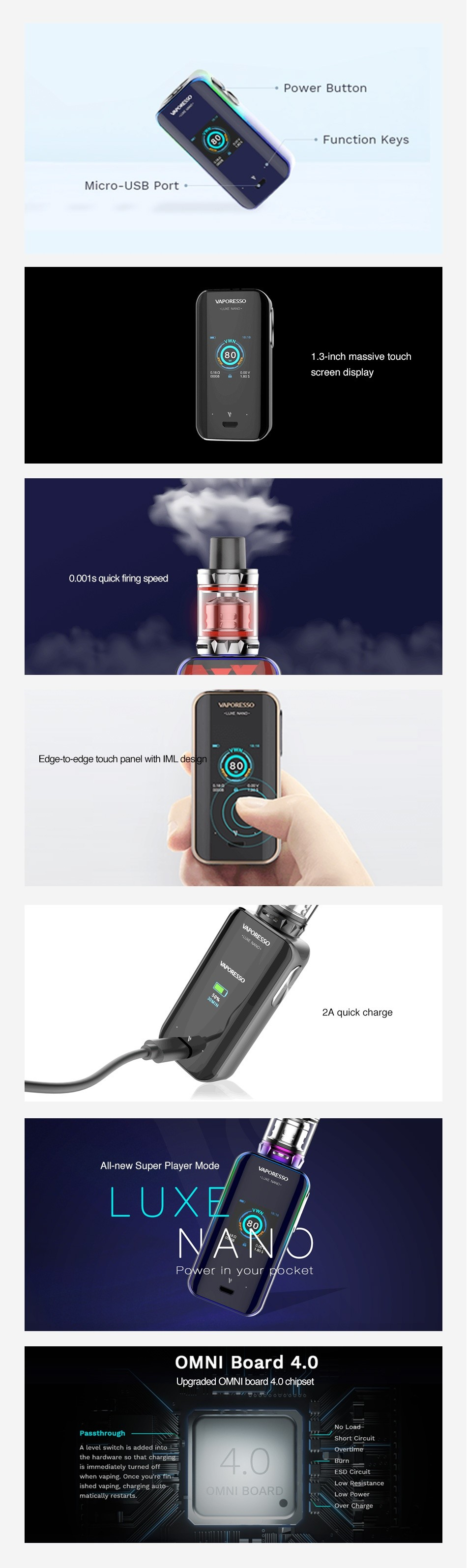 Vaporesso Luxe Nano 80W Touch Screen TC MOD 2500mAh Power Button Function Keys icro USB Port 3 inch massive touch 0 001s quick firing speed Edge bmrecge touch panel with IML All new Super Player Made L   NA oMNI Board 4 0 Upgraded OMNI board 4 0 chipset had vaping  charging