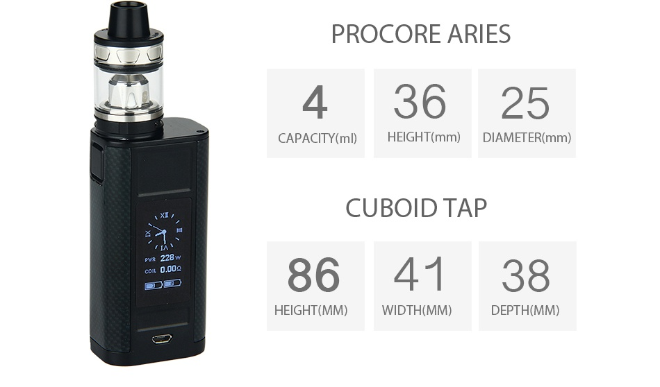 Joyetech CUBOID TAP 228W with ProCore Aries TC Kit PROCORE ARIES 43625 CAPACITY n EIGHT mm  DIAMETER mm CUBOID TAP cOIL 0 009 864138 GHT MM  WIDTH MM  DEPTH MM