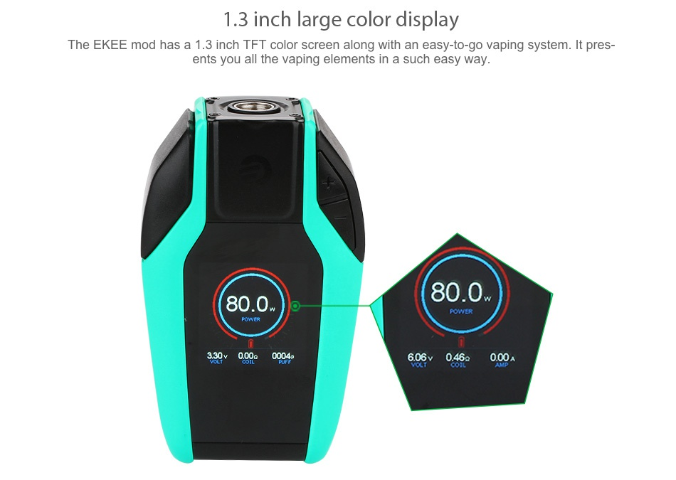 Joyetech Ekee 80W TC Box MOD 2000mAh 1 3 inch large color display The EKEE mod has a 1 3 inch TFT color screen along with an easy to go vaping system  It pres ents you all the vaping elements in a such easy way 80 0 80 0 606046 000