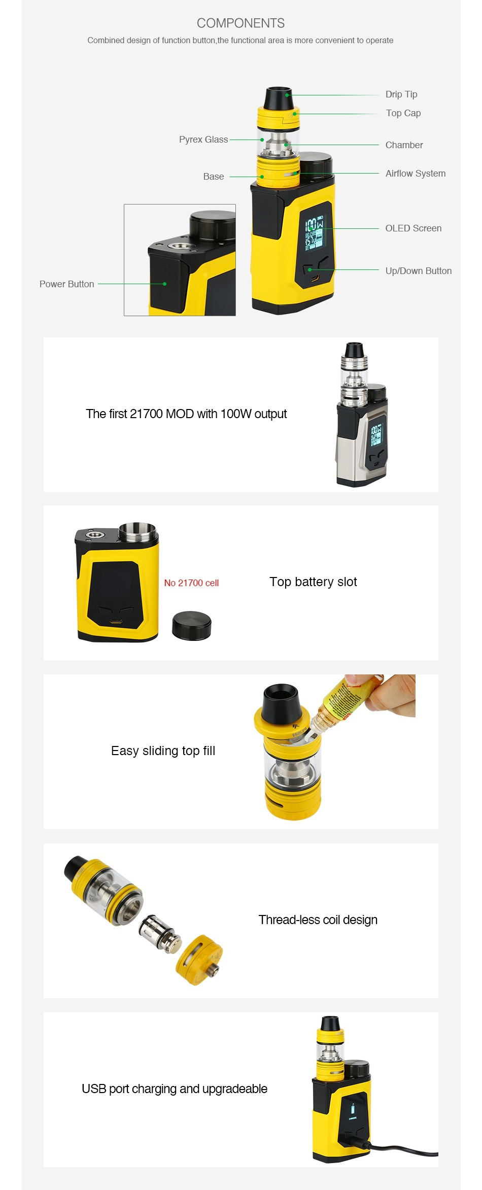 IJOY CAPO 100 with Captain Mini 21700 TC Kit COMPONENTS Combined design of function button the functional area is more convenient to operate p Pyrex Glass Chamber Airflow System OLED Scrccn Down butto Powcr Button The first 21700 Mod with 100W output No 21700 cell Top battery slot Easy sliding top fil Thread less coil design USB port charging and upgradeable
