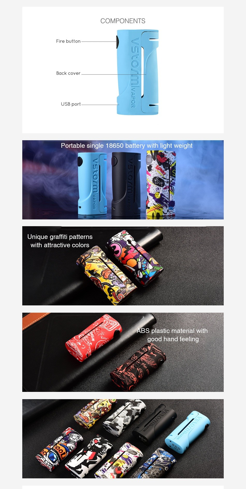 Vapor Storm ECO 90W Box MOD COMPONENTS Fire button Back cover USB port 0O  Portable single 18650 battery with light weight U Unique graffiti patterns ith attractive colors BS plastic material with good hand feeling
