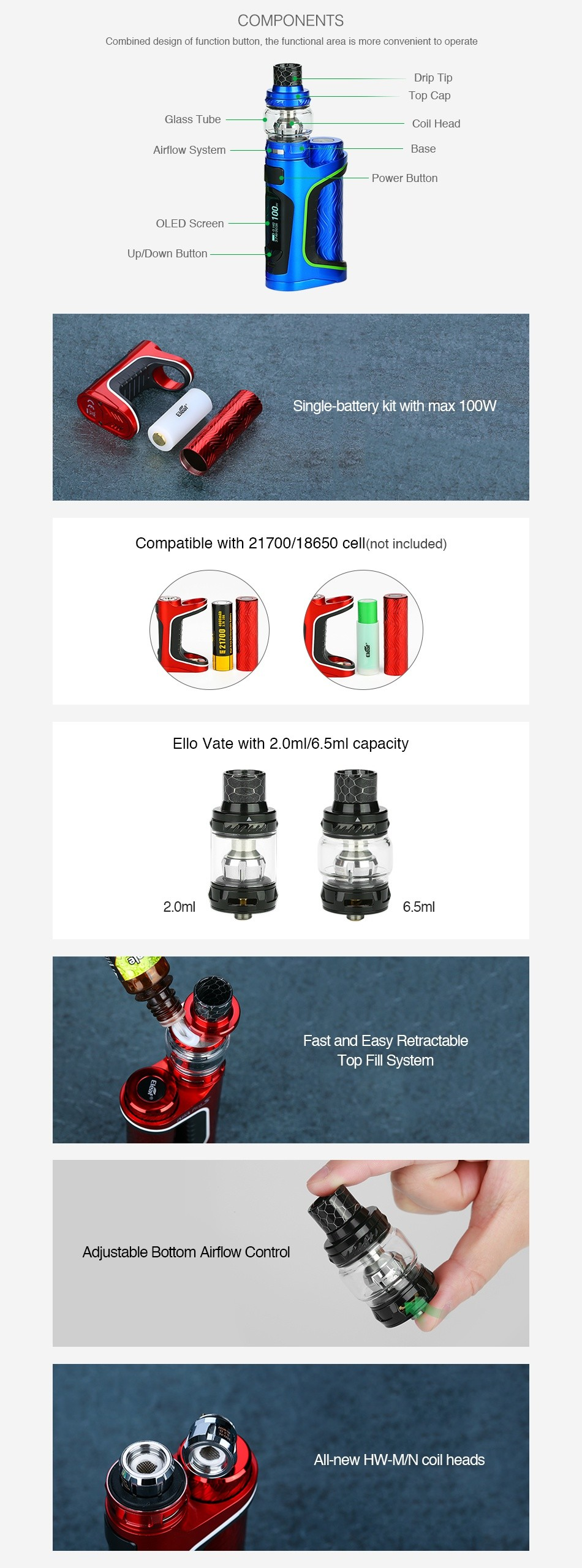 Eleaf iStick Pico S 100W TC Kit COMPONENTS Combined design of function button  the functional area is more convenient to operate Drip I ip Ss Coil I lead Airflow Systcm Power Button Ol FD Scrccn Up Down Bullon Single battery kit with max 100W Compatible with 21700 18650 cell not included  Ello vate with 2 0m 6 5ml capacity 2 0ml 6 5ml Fast and Easy Retractable Iop Fll System Adjustable Bottom Airflow Control All new HW mn coil heads