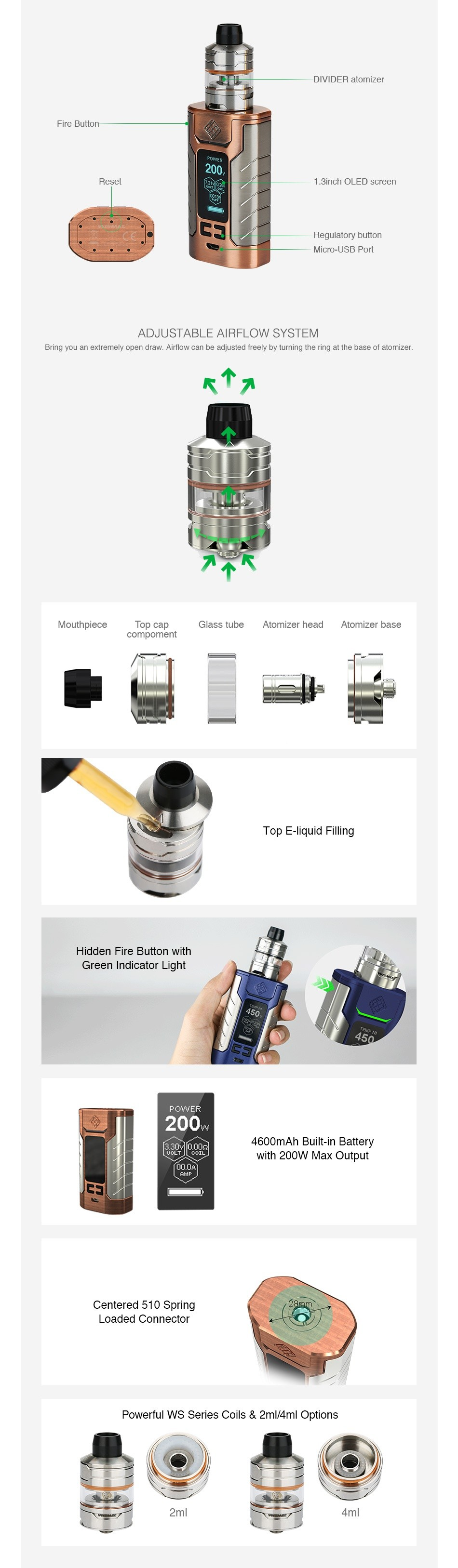 WISMEC SINUOUS FJ200 with Divider TC Kit 4600mAh 1 3Inch OLED scrccn E ADJUSTABLE AIRFLOW SYSTEM Bring ww an extremely Dnen draw  Airtknw can be aa ju sted reely ny tiring the ring at the hERe of AtomIzer    lass tube Atomizer head Atomizer bas Hidden Fire Button with Green Indicator Light 200 4600mAh Built in Battery Centered 510 Spring Loaded connector Powerful WS Series Coils 2ml 4ml Options   4ml