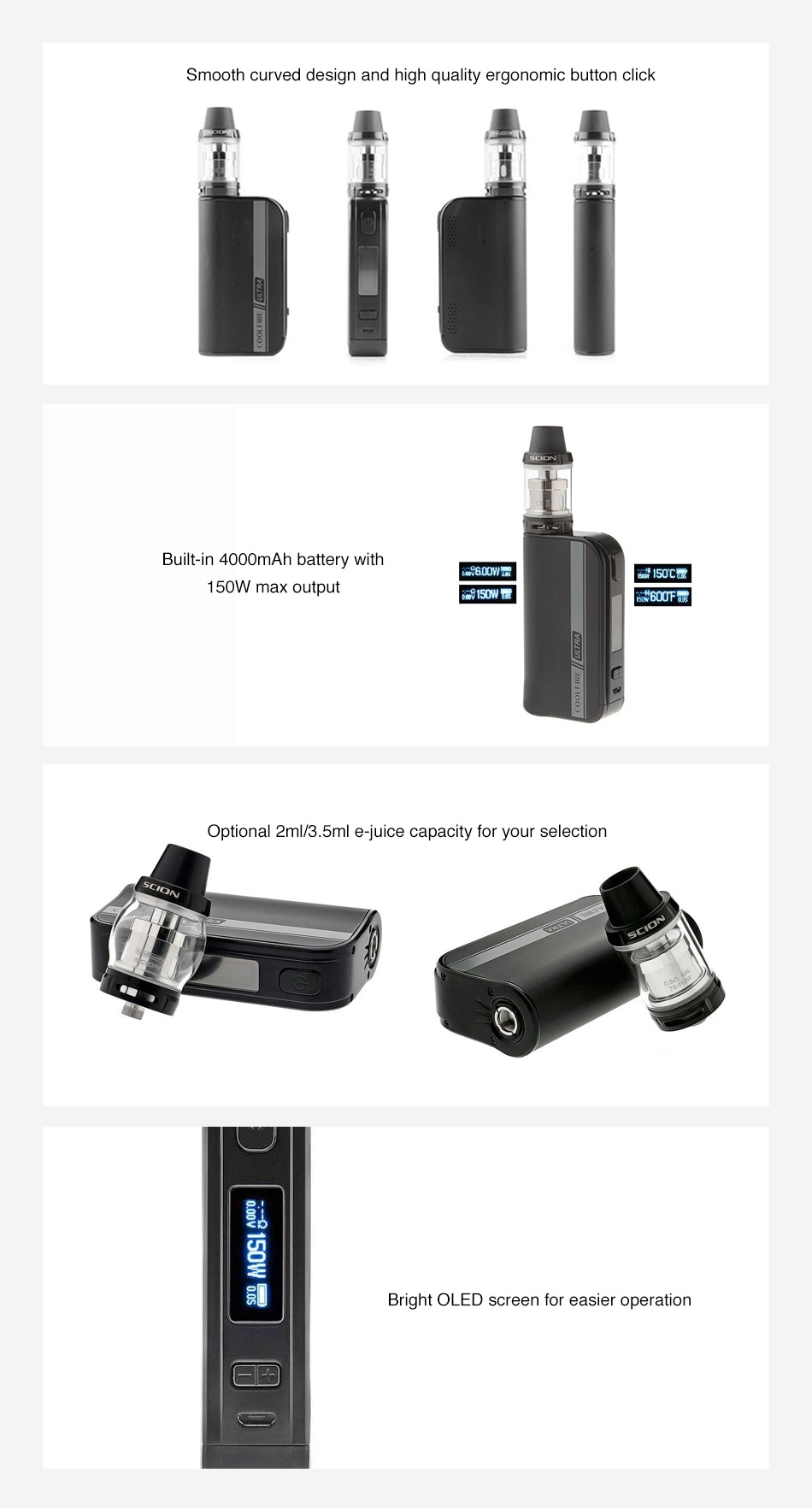 Innokin CoolFire Ultra 150W TC Kit with Scion Tank 4000mAh Smooth curved design and high quality ergonomic button click Built in 4000mAh battery with 600W  150W max output 150W  600Fs3 Optional 2ml 3  5ml e juice capacity for your selection Bright OLED screen for easier operation
