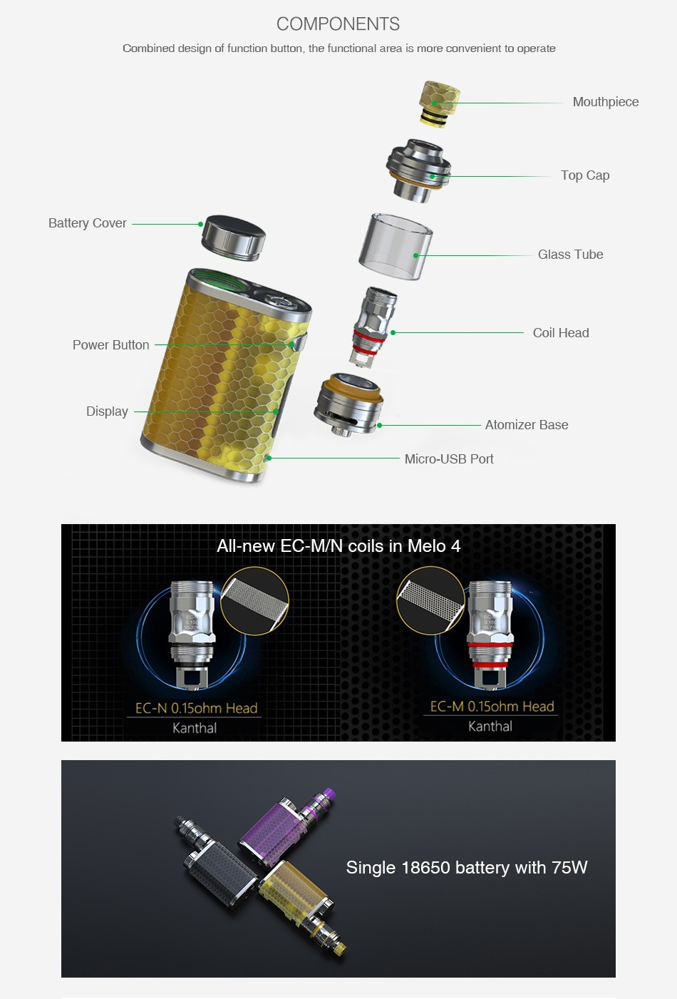 Eleaf iStick Pico Resin 75W TC Kit Limited Edition COMPONENTS Combined design of function button  the functional area is more convenient to operate TOp C Battery Cove Glass tube Coil Head Power Button play Atomizer Micro USB Port All new EC mn coils in melo 4 EC NO 15ohm Head EC M 0 15ohm Head Kantha Kanthal Single 18650 battery with 75W