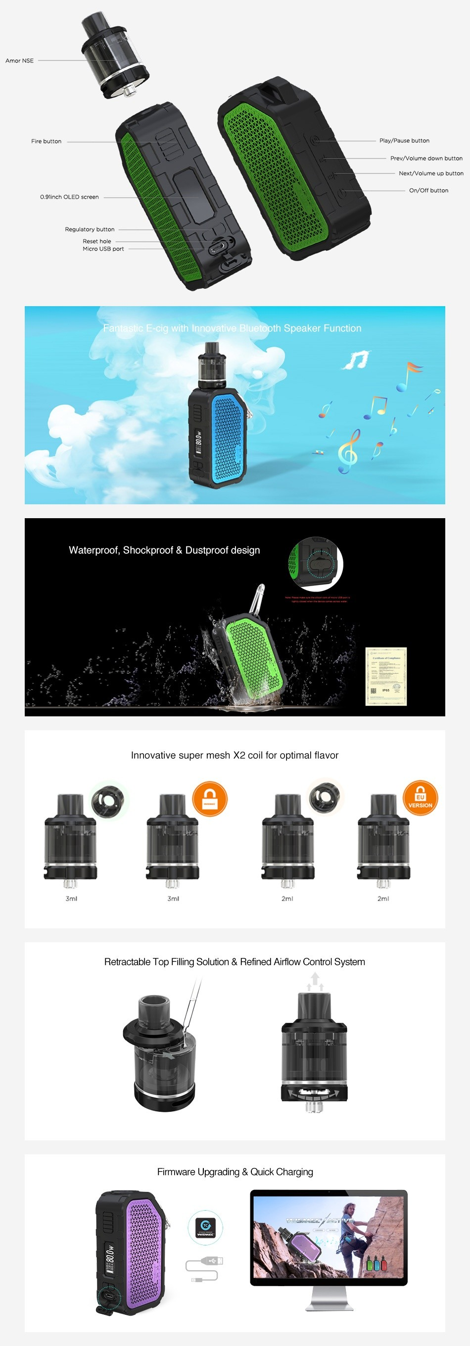 WISMEC Active Bluetooth Music TC Kit with Amor NSE 2100mAh Amor NSE Fire Hutton Play  pouch button ogRinch OLED s rcC  Regulatory button C E cig with Innovative Bluetooth Speaker Function Waterproof  Shockproof Dustproof design Innovative super mesh X2 coil for optimal flavor Retractable Top filling Solution Refined Airflow Control System Firmware Upgrading Quick Charging