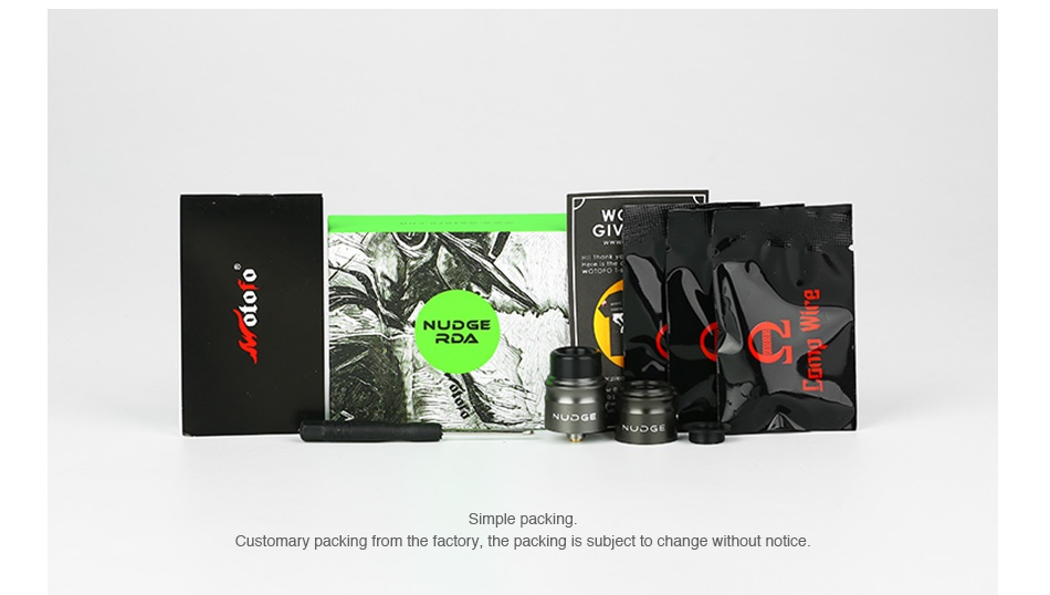 WOTOFO NUDGE RDA 22mm NUDGE Simple packing Customary packing from the factory  the packing is subject to change without notice