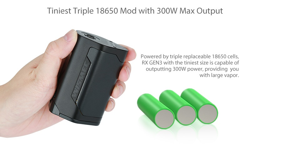 WISMEC Reuleaux RX GEN3 300W TC Box MOD Tiniest Triple 18650 Mod with 300W Max Output Powered by triple replaceable 18650 cells  RX GEN3 with the tiniest size is ble of outputting 300W power  providing you with large vapor