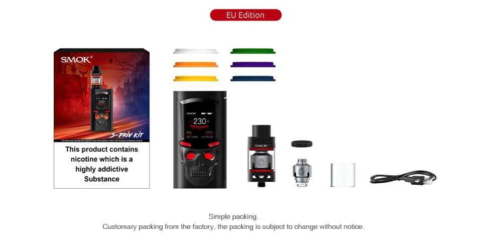 SMOK S-Priv 230W TC Kit with TFV8 Big Baby EU Edition 230 This product contains nicotine which is a highly addictive Substance p Simpl Customary packing from the factory  the packing is subject to change without notice