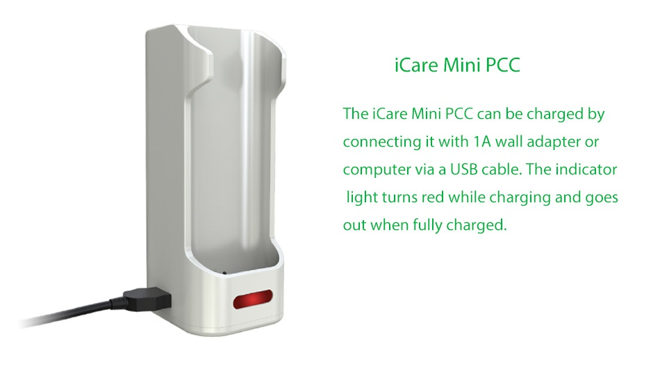 Eleaf iCare Mini PCC Starter Kit 2300mAh iCare Mini Pco The iCare Mini PCC can be charged by connecting it with 1A wall adapter or computer via a USB cable  The indicator light turns red while charging and goes out when fully charged